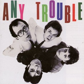 ANY TROUBLE - WHERE ARE ALL THE NICE GIRLS? (1980)