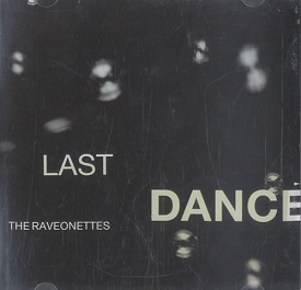 Last Dance - The Raveonettes