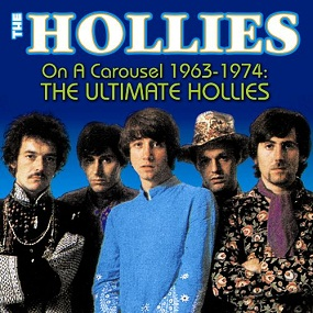 The Hollies - On A Carousel, The Ultimate (1963 - 1974)