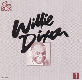 WILLIE DIXON - THE CHESS BOX (1955 - 1967)