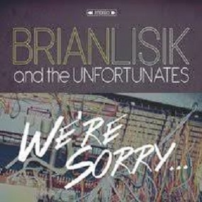 Brian Lisik and the Unfortunated: