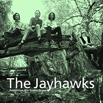 THE JAYHAWKS - TOMORROW THE GREEN GRASS (1995)