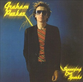 GRAHAM PARKER - SQUEEZING OUT SPARKS (1979)