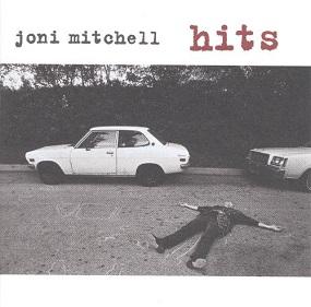 JONI MITCHELL - HITS (1967 - 1991)
