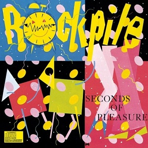ROCKPILE - SECONDS OF PLEASURE (1980)