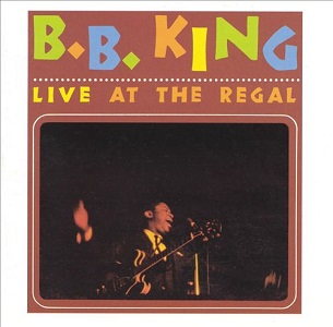 B. B. KING - LIVE AT THE REGAL (1965)