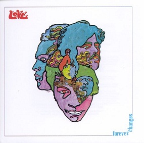LOVE - FOREVER CHANGES (1967)