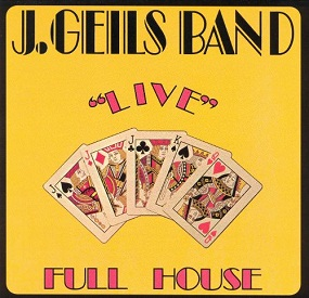 J. GEILS BAND - 'LIVE' FULL HOUSE (1972)