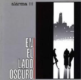 ALARMA!!! - EN EL LADO OSCURO (1985)