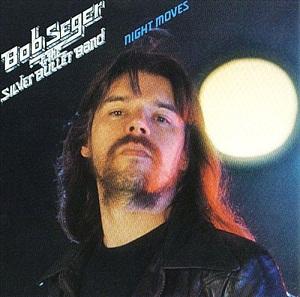 BOB SEGER & SILVER BULLET BAND - NIGHT MOVES (1976)
