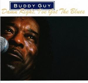 BUDDY GUY - DAMN RIGHT, I'VE GOT THE BLUES (1991)