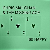 Chris Maughan & the Missing Ace: