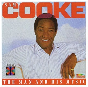 SAM COOKE - THE MAN AND HIS MUSIC (1957 - 1964)