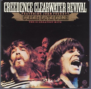 CREEDENCE CLEARWATER REVIVAL - CHRONICLE VOL. 1 (1968 - 1972)