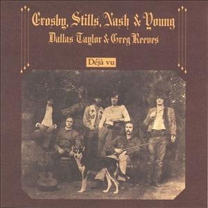 CROSBY, STILLS, NASH & YOUNG -DÉJÁ VU (1970)