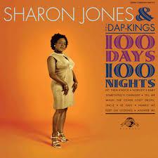 SHARON JONES & THE DAP-KINGS - 100 DAYS, 100 NIGHTS (2007)