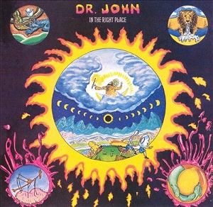 DR. JOHN - IN THE RIGHT PLACE (1973)