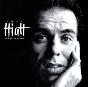 JOHN HIATT - BRING THE FAMILY (1987)