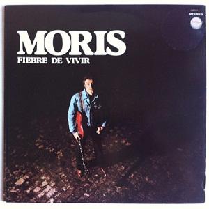 MORIS - FIEBRE DE VIVIR (1978)