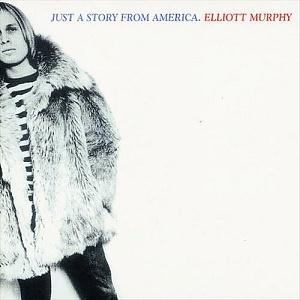 ELLIOTT MURPHY - JUST A STORY FROM AMERICA (1977)