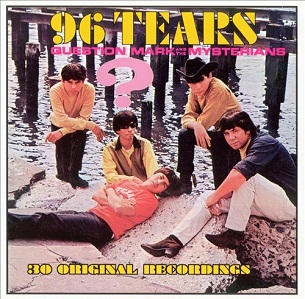 ? AND THE MYSTERIANS - 96 TEARS (1966)