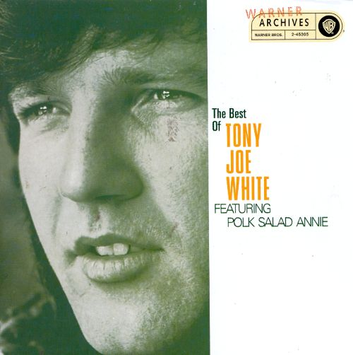 TONY JOE WHITE - THE BEST (1968 -1973)