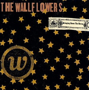 WALLFLOWERS - BRINGING DOWN THE HORSE (1996)
